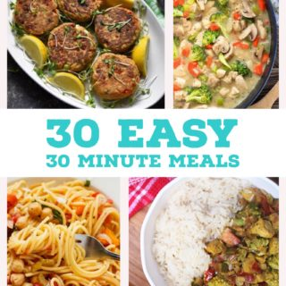 30 in 30: 30 Family Friendly Meals Ready in 30 Minutes